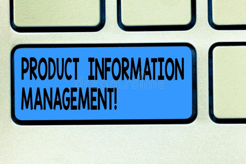 Handwriting text Product Information Management. Concept meaning Managing the information required to market Keyboard key. Intention to create computer message royalty free stock image
