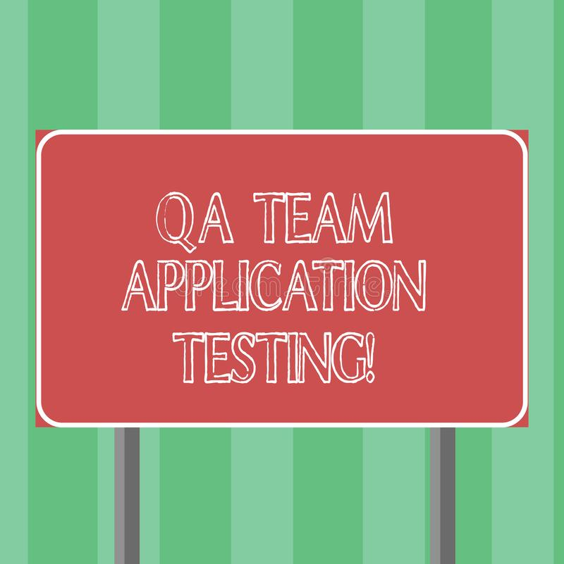 Handwriting text Qa Team Application Testing. Concept meaning Question and answers making software test Blank royalty free illustration