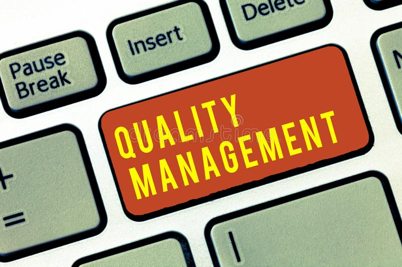 Handwriting text Quality Management. Concept meaning Maintain Excellence Level High Standard Product Services.  royalty free stock image