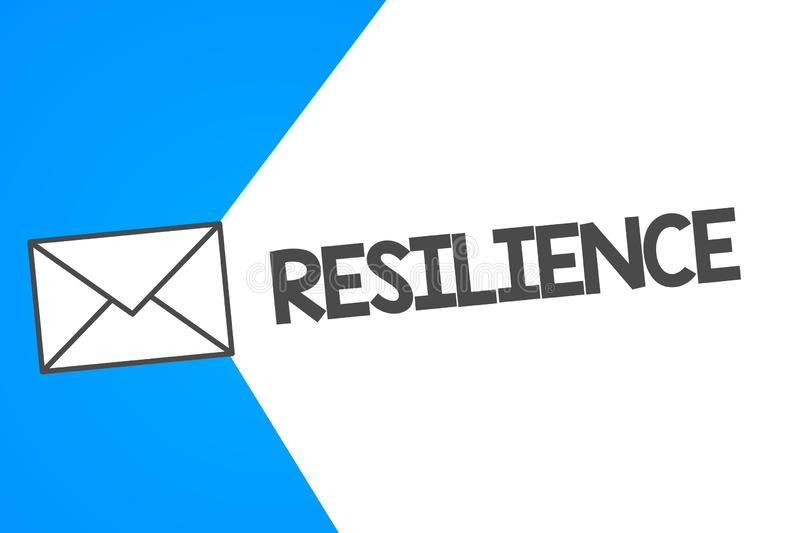 Handwriting text Resilience. Concept meaning Capacity to recover quickly from difficulties Persistence.  stock illustration