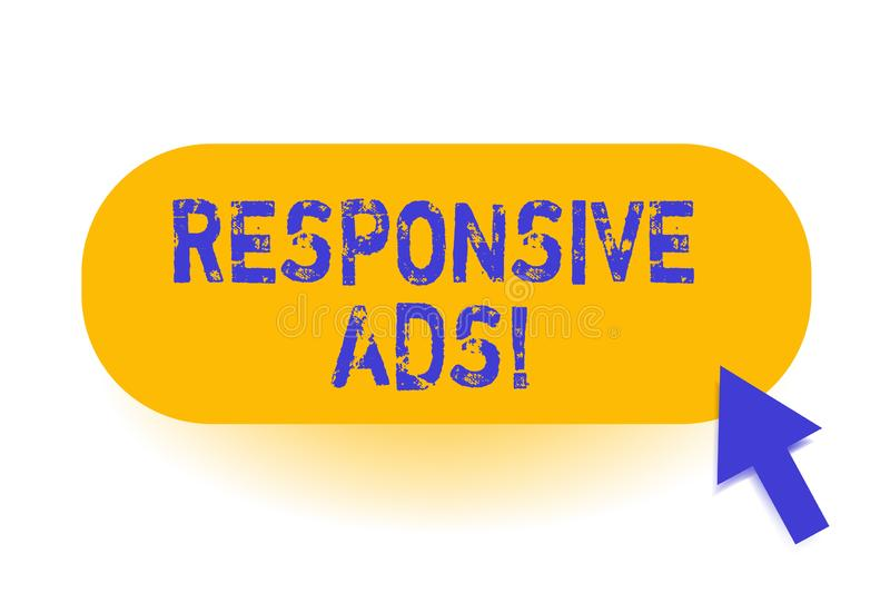 Handwriting text Responsive Ads. Concept meaning Automatically adjust form and format to fit existing ad space. Handwriting text Responsive Ads. Conceptual vector illustration