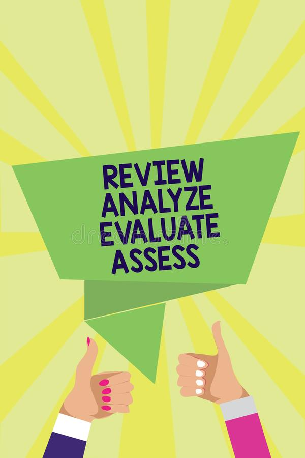 Handwriting text Review Analyze Evaluate Assess. Concept meaning Evaluation of performance feedback process Man woman hands thumbs. Up approval speech bubble stock illustration