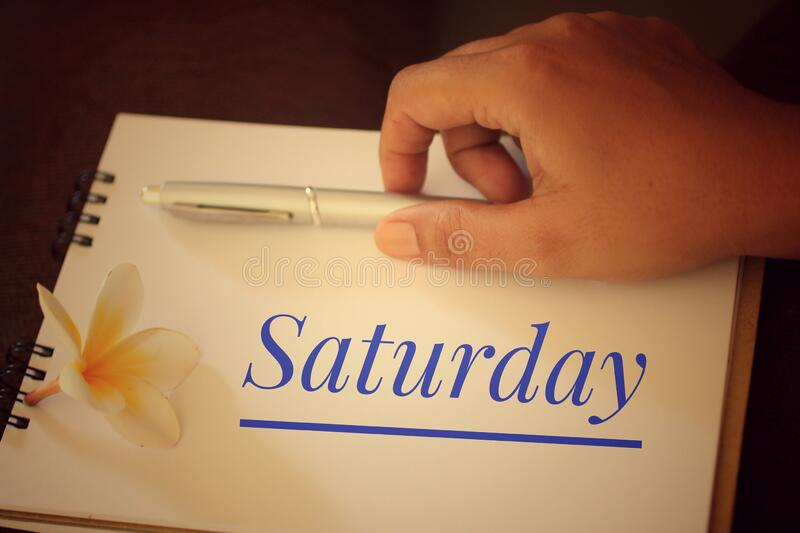 Handwriting text Saturday. Concept meaning first day of the weekend relaxing time vacation leisure moment. Concept for self reminder royalty free stock images