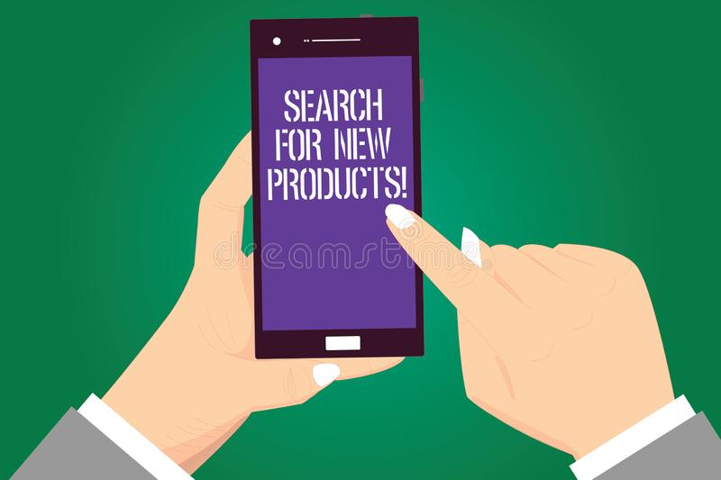 Handwriting text Search For New Products. Concept meaning Look different things to sell get other customers Hu analysis. Hands Holding Pointing Touching vector illustration