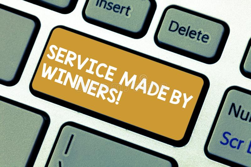 Handwriting text Service Made By Winners. Concept meaning Good assistance Excellent successful support Keyboard key. Intention to create computer message stock photos