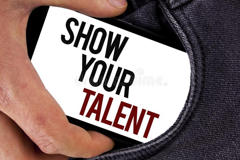 Handwriting text Show Your Talent. Concept meaning Demonstrate personal skills abilities knowledge aptitudes written on Mobile Scr royalty free stock photo