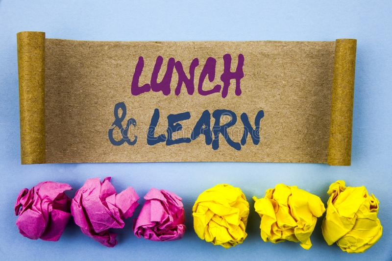 Handwriting text showing Lunch And Learn. Concept meaning Presentation Training Board Course written on tear sticky note Paper on. Handwriting text showing Lunch royalty free stock images
