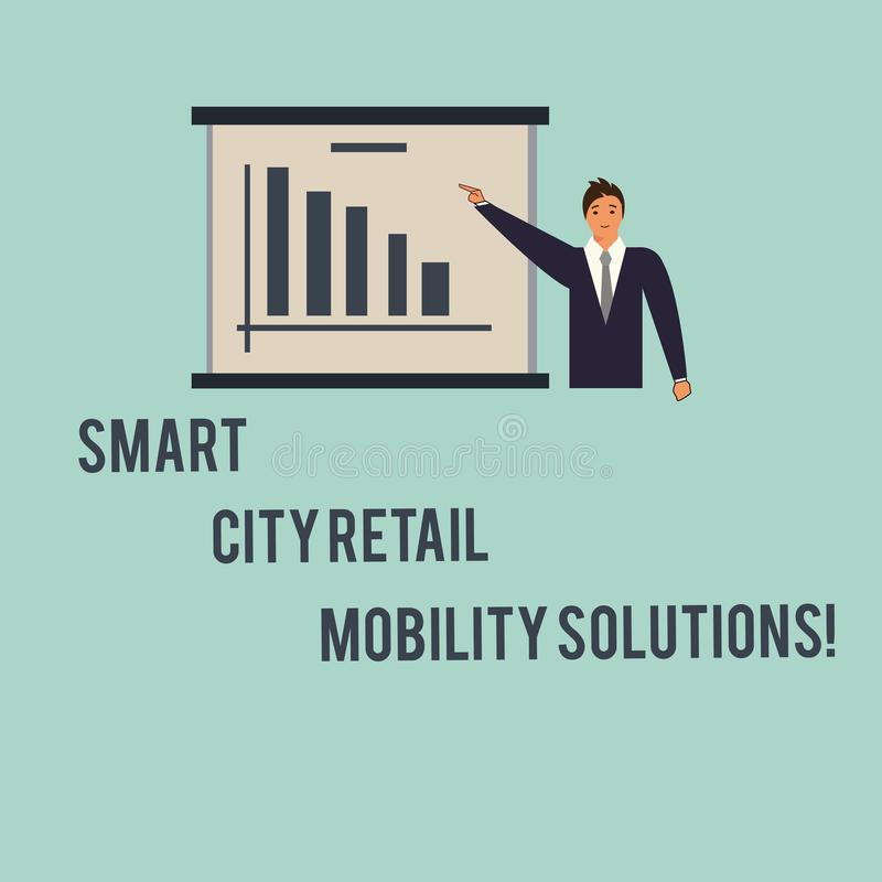 Handwriting text Smart City Retail Mobility Solutions. Concept meaning Connected technological modern cities Man in Business Suit. Standing Pointing a Board vector illustration