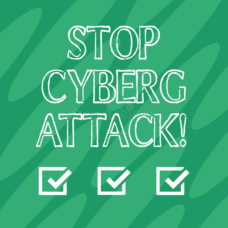 Handwriting text Stop Cyber Attack. Concept meaning prevent attempt by hackers damage destroy computer network Geometric vector illustration