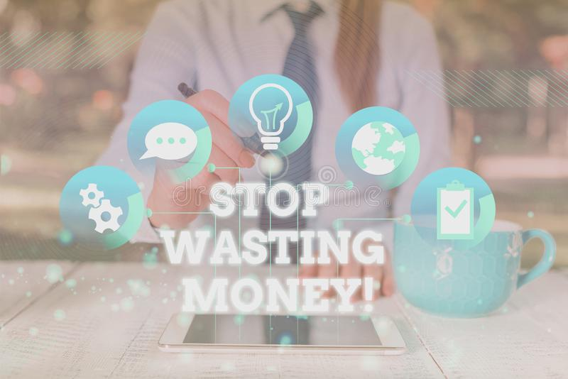 Handwriting text Stop Wasting Money. Concept meaning advicing demonstrating or group to start saving and use it wisely. Handwriting text Stop Wasting Money royalty free stock images
