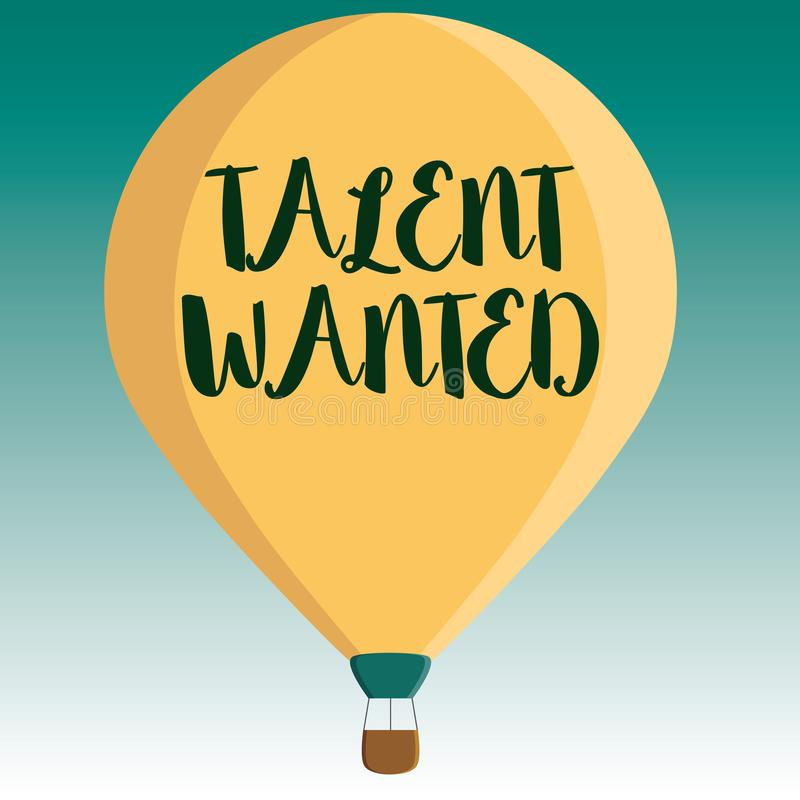 Handwriting text Talent Wanted. Concept meaning Hiring for specific skills Need of job position Vacancy.  vector illustration
