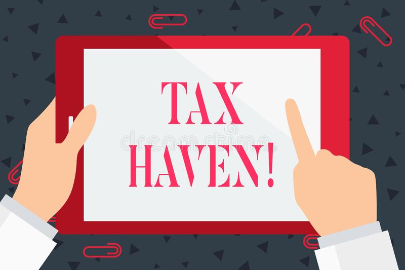 Handwriting text Tax Haven. Concept meaning country or independent area where taxes are levied at low rate Hand Holding. Handwriting text Tax Haven. Conceptual stock illustration