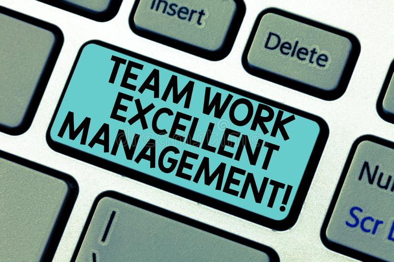 Handwriting text Team Work Excellent Management. Concept meaning Efficient Best good group direction Keyboard key. Intention to create computer message pressing royalty free stock image