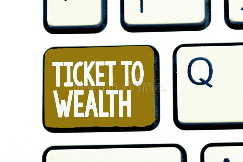 Handwriting text Ticket To Wealth. Concept meaning Wheel of fortune Passage to Successful and brighter future royalty free stock photos