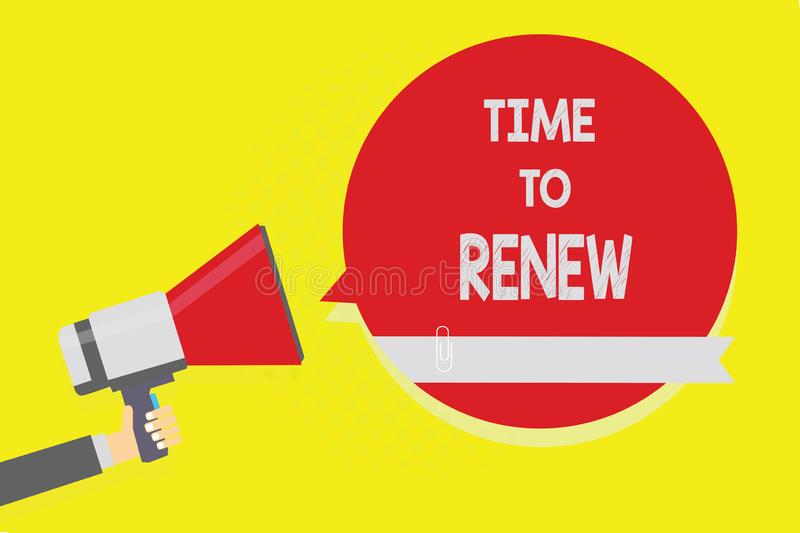 Handwriting text Time To Renew. Concept meaning Continue the insurance acquired Life and property protection Man holding megaphone. Loudspeaker red speech royalty free illustration