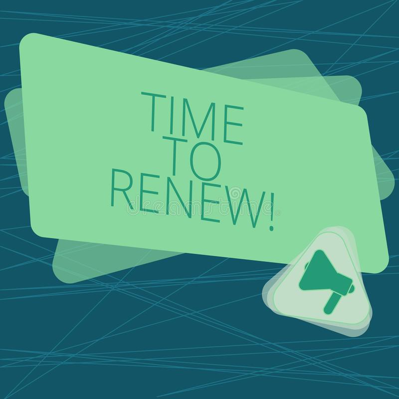 Handwriting text Time To Renew. Concept meaning Continue the insurance acquired Life and property protection Megaphone Inside. Triangle and Blank Color royalty free illustration