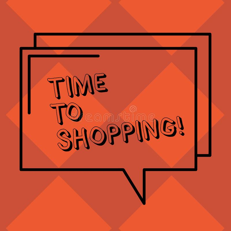 Handwriting text Time To Shopping. Concept meaning Moment for purchasing new products on shops Sales Rectangular Outline. Handwriting text Time To Shopping royalty free illustration
