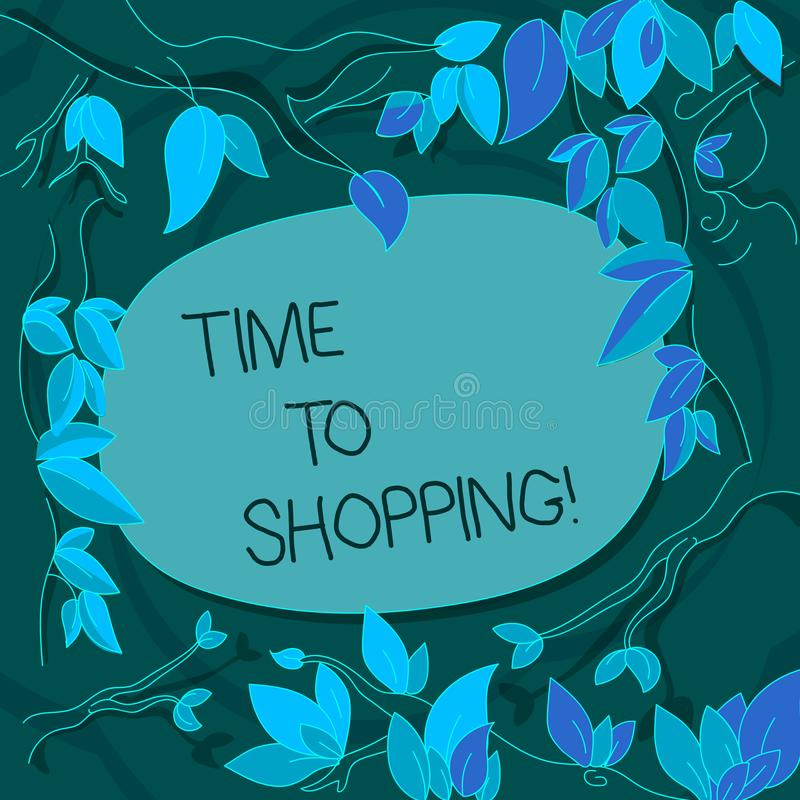 Handwriting text Time To Shopping. Concept meaning Moment for purchasing new products on shops Sales Tree Branches. Handwriting text Time To Shopping. Conceptual vector illustration