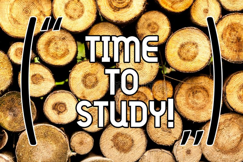 Handwriting text Time To Study. Concept meaning Exams ahead need concentrate in studies learn the lesson Wooden. Background vintage wood wild message ideas royalty free stock images