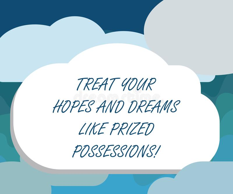 Handwriting text Treat Your Hopes And Dreams Like Prized Possessions. Concept meaning Value your wishes Blank Halftone. Cloud Shape Empty Puff Bubble No Tail royalty free illustration