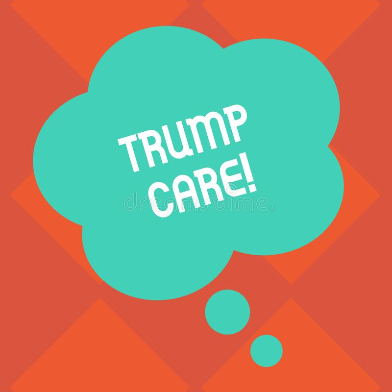 Handwriting text Trump Care. Concept meaning refers to replacement for Affordable Care Act in united states Blank Color. Handwriting text Trump Care. Conceptual stock illustration
