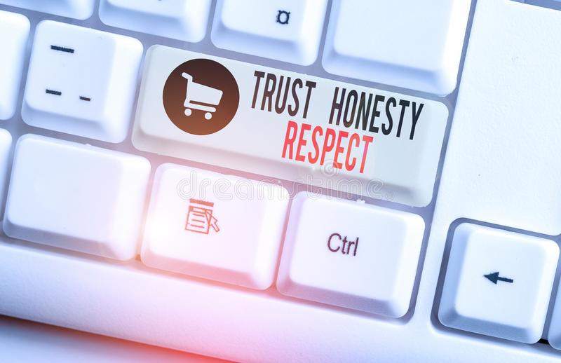 Handwriting text Trust Honesty Respect. Concept meaning Respectable Traits a Facet of Good Moral Character White pc. Handwriting text Trust Honesty Respect stock photo