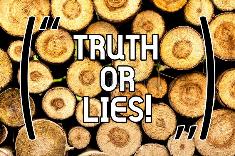 Handwriting text Truth Or Lies. Concept meaning Decide between a fact or telling a lie Doubt confusion Wooden background. Vintage wood wild message ideas royalty free stock image