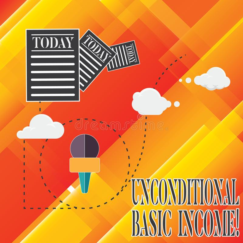 Handwriting text Unconditional Basic Income. Concept meaning paid income without a requirement to work Information and. Documents Passing thru Cloud Hosting royalty free illustration