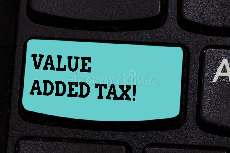 Handwriting text Value Added Tax. Concept meaning Amount of money added to cover production and distribution Keyboard. Key Intention to create computer message royalty free stock images