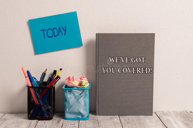 Handwriting text We Ve Got You Covered. Concept meaning have done gotten or provided whatever needed Empty Sticky Card. Handwriting text We Ve Got You Covered royalty free stock photos