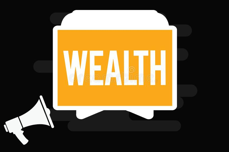 Handwriting text Wealth. Concept meaning Abundance of valuable possessions or money To be very rich Luxury.  stock illustration
