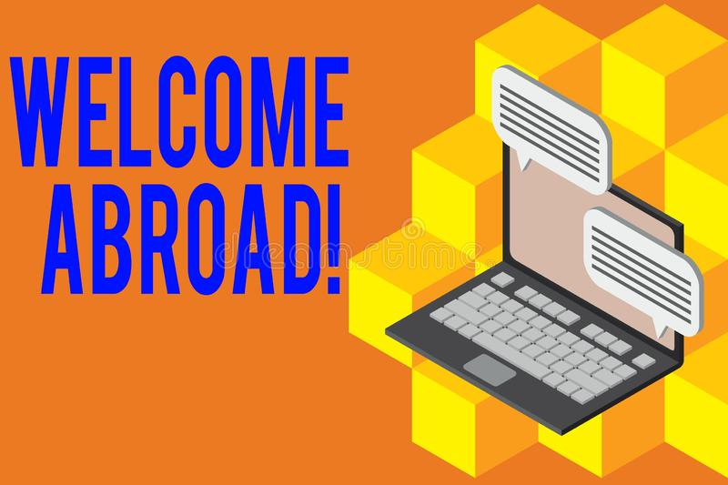 Handwriting text Welcome Abroad. Concept meaning something that you say when someone gets on ship Laptop receiving. Handwriting text Welcome Abroad. Conceptual royalty free illustration