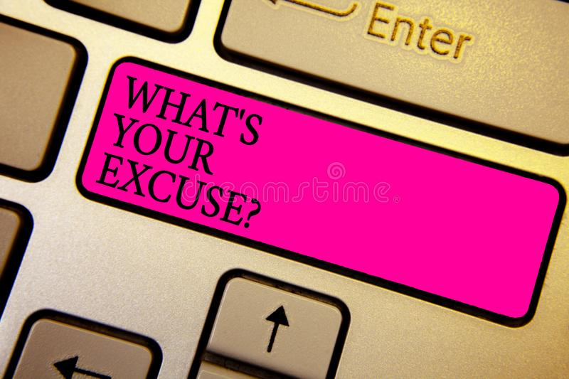 Handwriting text What s is Your Excuse question. Concept meaning Explanations for not doing something Inquiry Crystal orange compu. Ter keyboard pink button royalty free stock photography