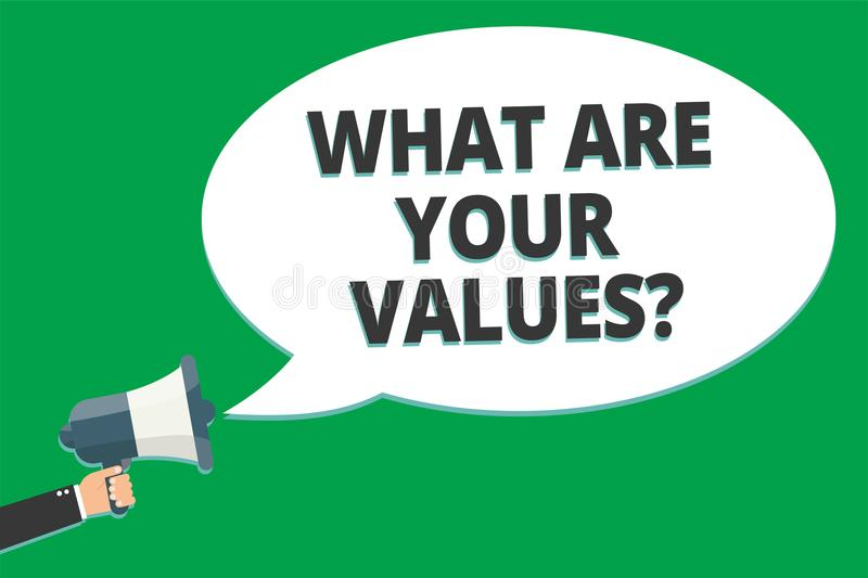 Handwriting text What Are Your Values question. Concept meaning asking someone about his good qualities Message idea information t. Ext public loud speaker green royalty free illustration