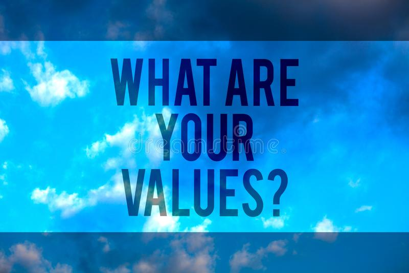 Handwriting text What Are Your Values question. Concept meaning asking someone about his good qualities Multiline text desktop nat. Ural blue sky cloudy vector illustration
