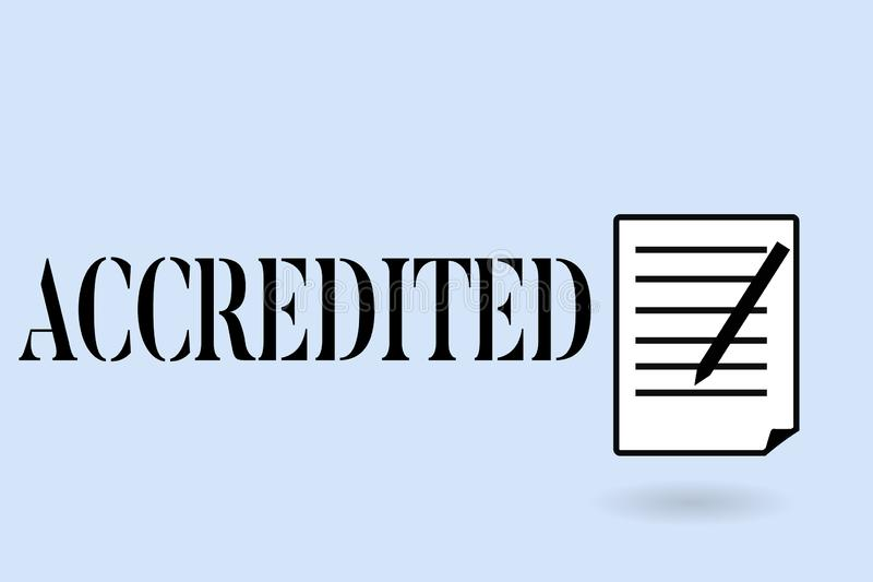 Handwriting text writing Accredited. Concept meaning Having credits authority to something Certified Authorized.  stock images