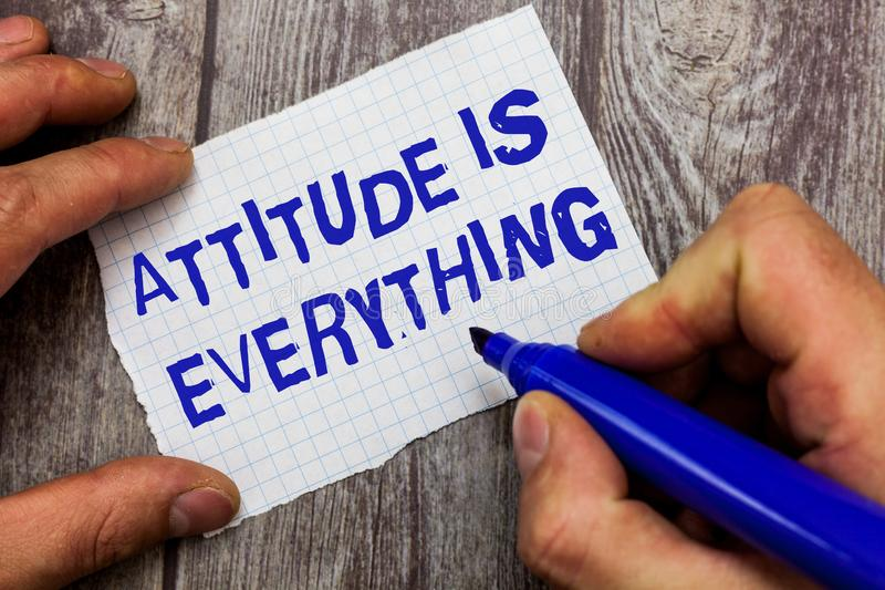 Handwriting text writing Attitude Is Everything. Concept meaning Positive Outlook is the Guide to a Good Life.  royalty free stock photography