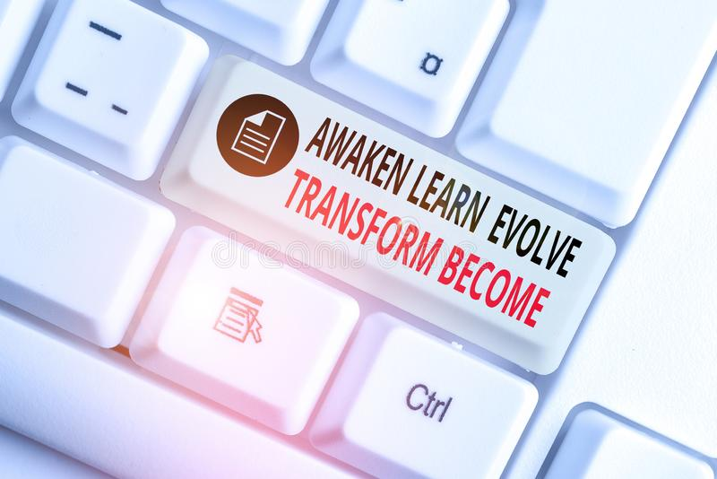 Handwriting text writing Awaken Learn Evolve Transform Become. Concept meaning Inspiration Motivation Improve White pc. Handwriting text writing Awaken Learn stock images