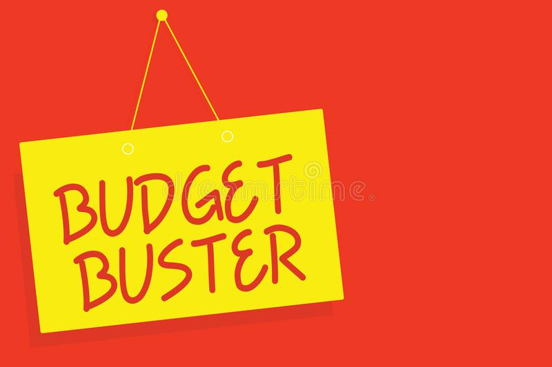 Handwriting text writing Budget Buster. Concept meaning Carefree Spending Bargains Unnecessary Purchases Overspending Yellow board. Wall message communication stock illustration