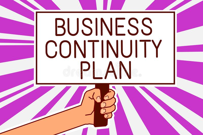 Handwriting text writing Business Continuity Plan. Concept meaning creating systems prevention deal potential threats Man hand hol. Ding poster important protest vector illustration