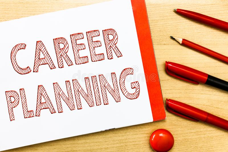 Handwriting text writing Career Planning. Concept meaning A list of goals and the actions you can take to achieve them.  stock photography