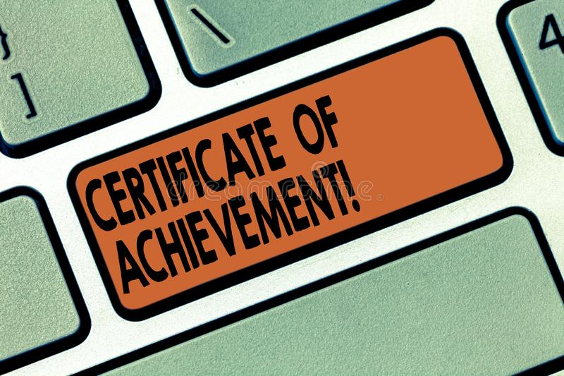 Handwriting text writing Certificate Of Achievement. Concept meaning certify that a demonstrating done exceptionally stock image