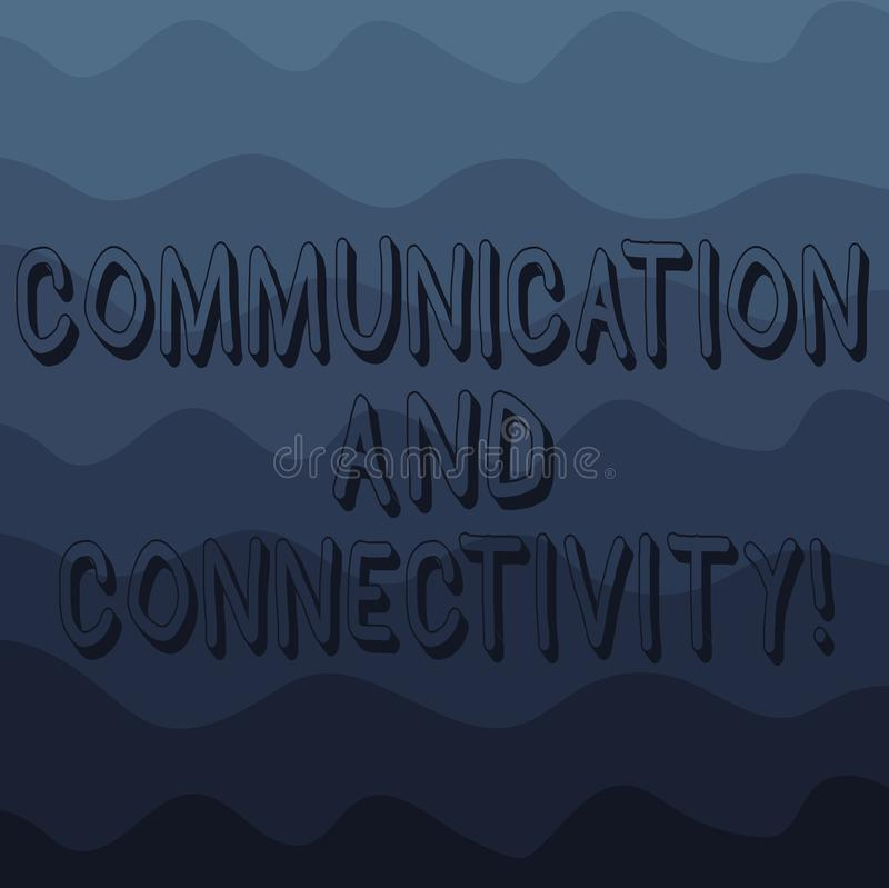 Handwriting text writing Communication And Connectivity. Concept meaning social connections through network systems Wave vector illustration