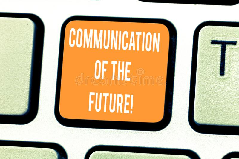 Handwriting text writing Communication Of The Future. Concept meaning Online social media technologies interface. Keyboard key Intention to create computer royalty free stock image