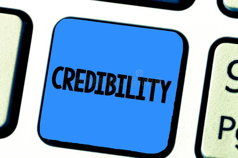 Handwriting text writing Credibility. Concept meaning Quality of being convincing trusted credible and believed in.  stock image