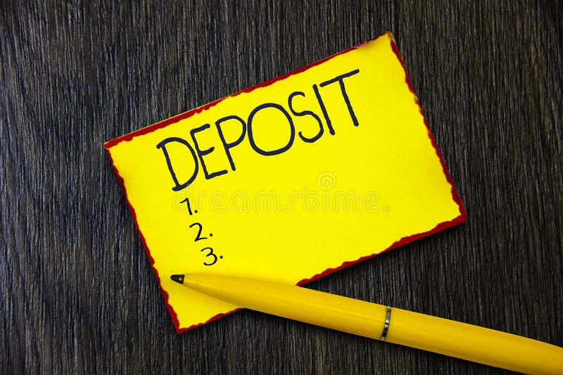 Handwriting text writing Deposit. Concept meaning Money paid into bank or building society account Place somewhere.  stock photo