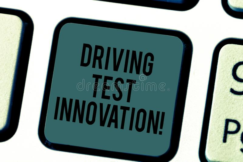 Handwriting text writing Driving Test Innovation. Concept meaning Advance car assessment and testing before buying it. Keyboard key Intention to create computer stock image