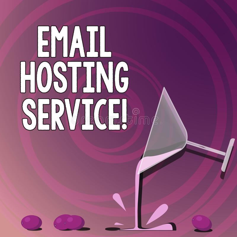 Handwriting text writing Email Hosting Service. Concept meaning Internet hosting service that operates email server Cocktail Wine. Glass Pouring Liquid with vector illustration