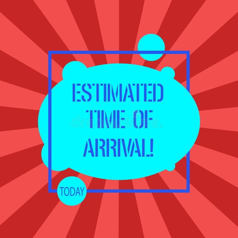 Handwriting text writing Estimated Time Of Arrival. Concept meaning Hours at which a flight is supposed to arrive. Asymmetrical Blank Oval photo Abstract Shape stock illustration