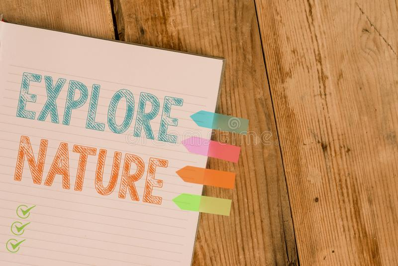 Handwriting text writing Explore Nature. Concept meaning Reserve Campsite Conservation Expedition Safari park Striped. Handwriting text writing Explore Nature royalty free stock photos